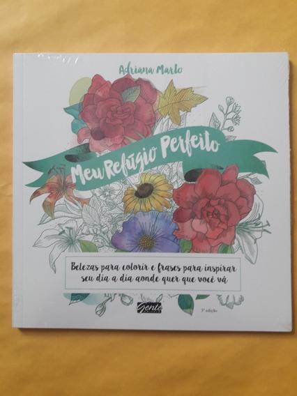 Livro Meu Refúgio Perfeito - Adriana Marto