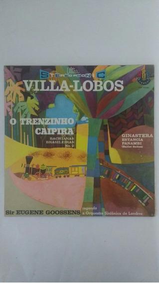 Lp Villa-lobos Trenzinho Caipira Eugene Goossen Frete Grátis