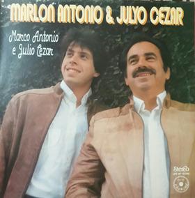 Lp Marlon Antonio & Julyo Cezar -marco Antonio & Julio Cezar
