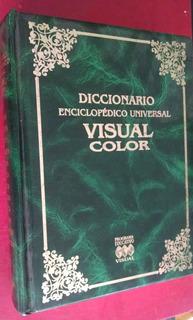 Diccionario Enciclopédico Universal Visual A Color
