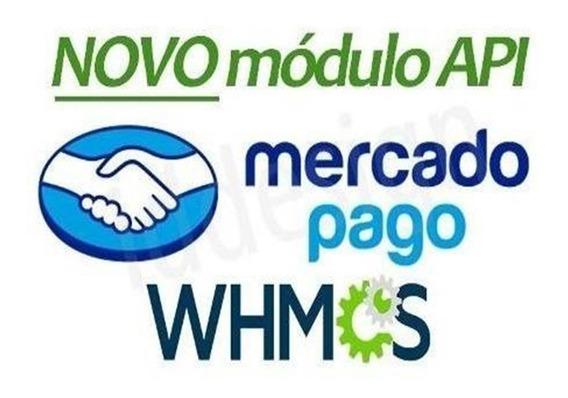 Módulo Whmcs Mercadopago Ret. Automático 7.8.3 Atualizado
