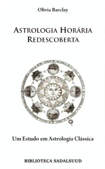 Astrologia Horária Redescoberta - Olivia Barclay