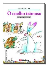 Livro O Coelho Teimoso