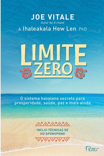 Imagem 1 de 1 de Limite Zero - O Sistema Havaiano Secreto Para Prosperidade,
