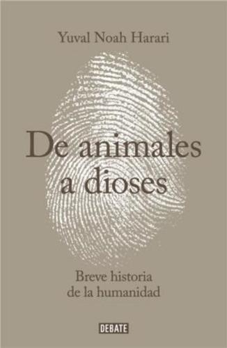 Imagen 1 de 2 de Libro De Animales A Dioses - Yuval Noah Harari