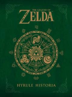 The Legend Of Zelda Hyrule Historia Libro Xtrem