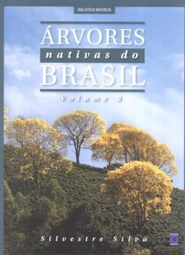 Arvores Nativas Do Brasil - Vol. 3