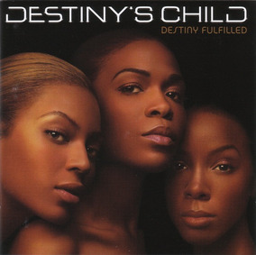 Cd Destinys Child Destiny Fulfilled Novo Lacrado Original
