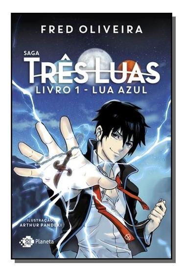 Saga Tres Luas Livro 1 - Lua Azul