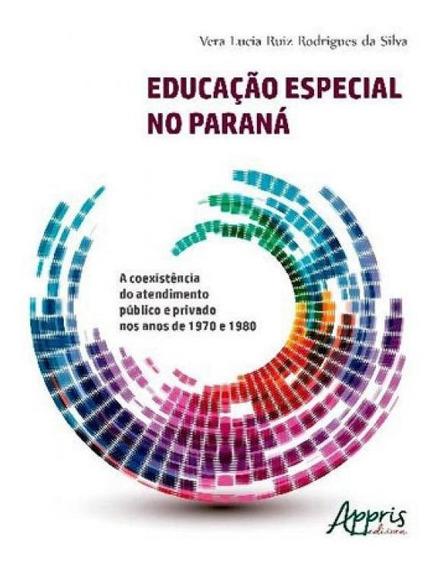 Educaçao Especial No Parana