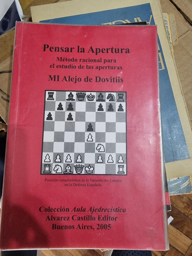 Libro Ajedrez - Secr Aj Argentino / Pensar La Apertura