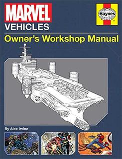 Book : Marvel Vehicles Owners Workshop Manual - Irvin (4286)