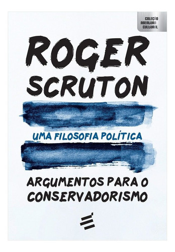 Livro Uma Filosofia Política - Roger Scruton