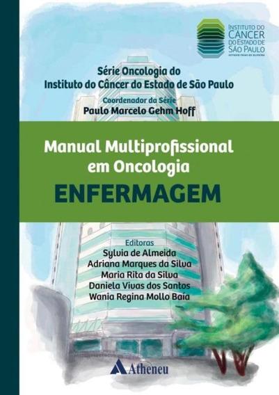 Manual Multiprofissional Em Oncologia - Enfermagem