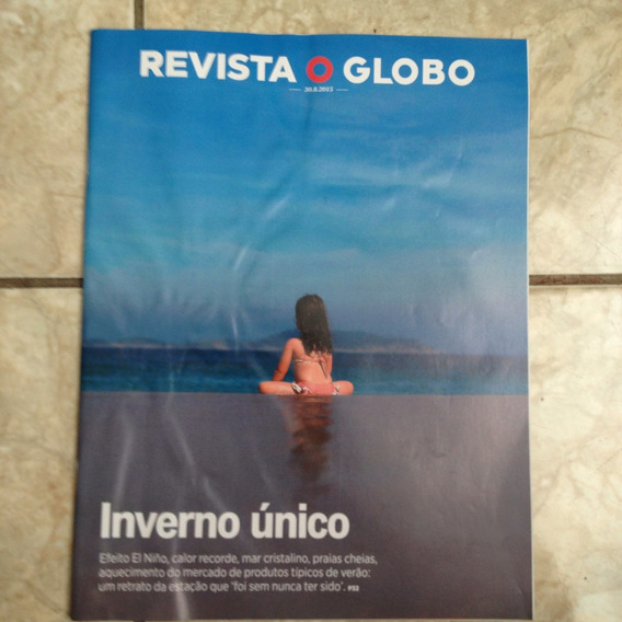 Revista O Globo 30.8.2015 Inverno Único Rio De Janeiro Praia