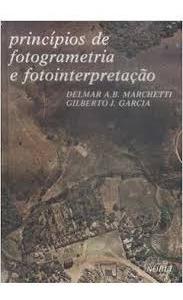 Principios De Fotogrametria E Fotointerp Delmar Marchetti