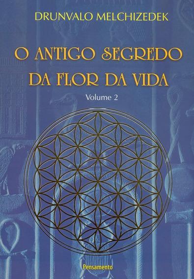 Livro O Antigo Segredo Da Flor Da Vida Vol. 02 - Novo
