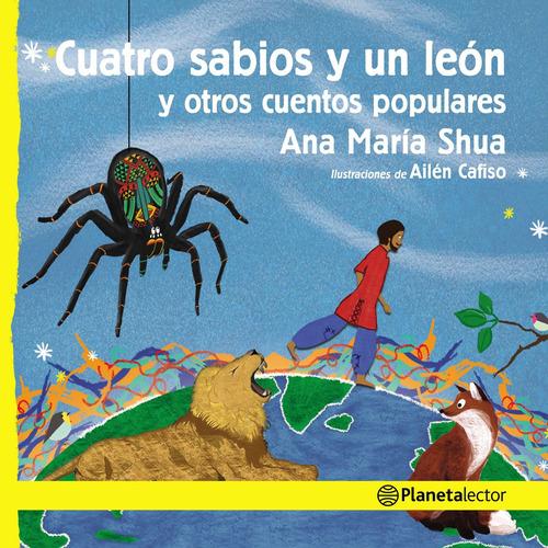 Imagen 1 de 2 de Cuatro Sabios Y Un León Y Otros Cuentos  Ana M.shua