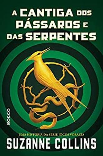 Cantiga Dos Pássaros E Das Serpentes, A