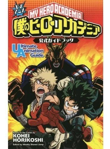 Imagen 1 de 10 de My Hero Academia Official Guidebook Ultimate Animation Japon