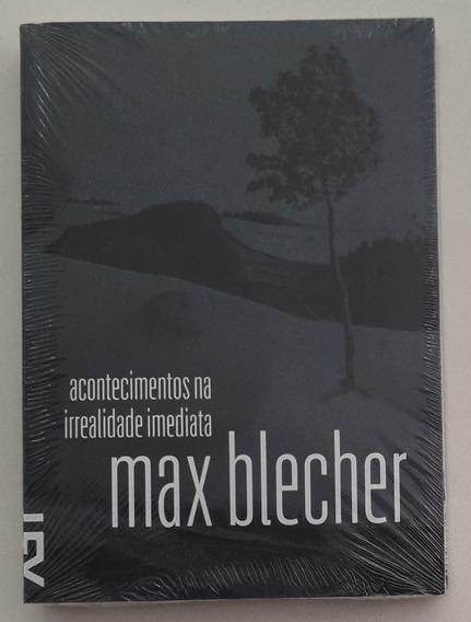 Acontecimentos Na Irrealidade Imediata - Max Blecher