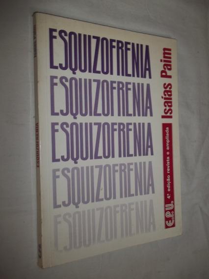 Livro - Esquizofrenia - Isaias Paim