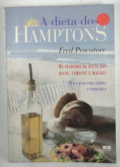 A Dieta Dos Hamptons Pescatore Best Seller Segredos Da Dieta