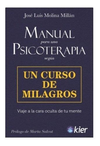 Imagen 1 de 2 de Manual Para Una Psicoterapia - Según Un Curso De Milagros