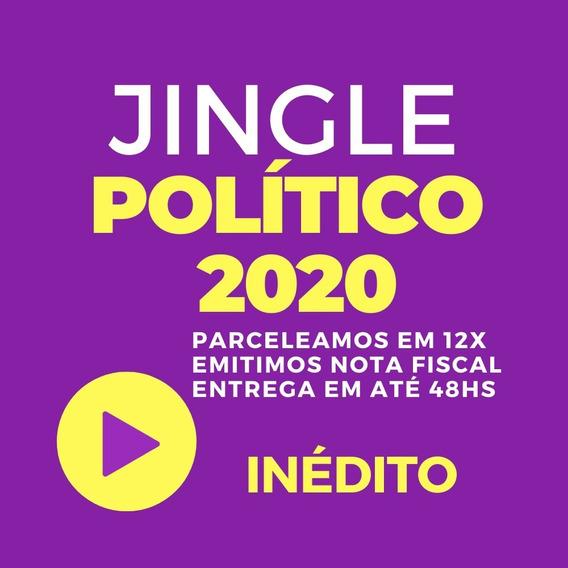Jingle Político(criação Inédita ) Vereador Ou Prefeito 2020