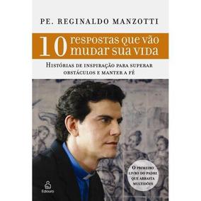 10 Respostas Que Vão Mudar Sua Vida Livro Reginaldo Frete 9