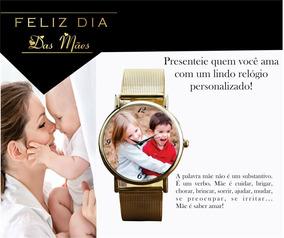 Relógio De Pulso Personalizado Feminino Dia Das Mães 2018 19