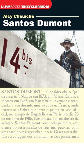 Santos Dumont Alcy Cheuiche L&pm Pocket