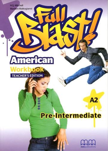 American Full Blast - Pre-intermediate - Tch's Wbk - H.q., M