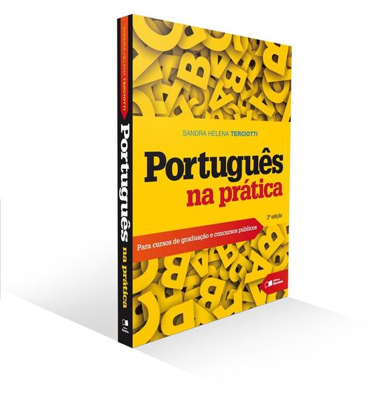 Português Na Prática - Para Cursos De Graduação E Concursos