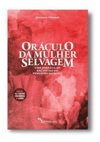 Livro Oráculo Da Mulher Selvagem, Jornada Feminino Sagrado