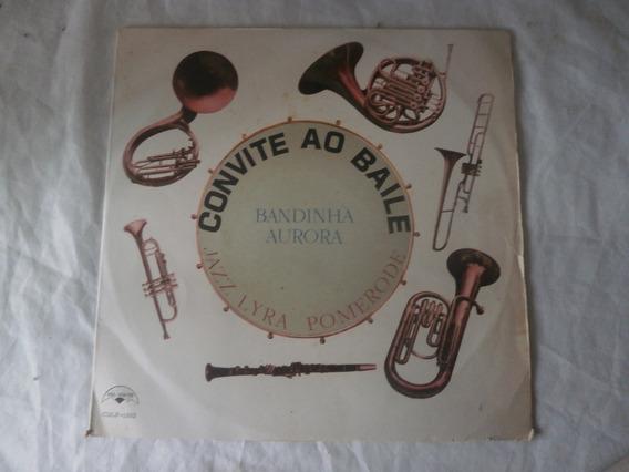 Lp Bandinha Aurora E Jazz Lyra Pomerode Convite Ao Baile