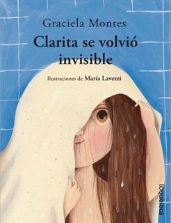 Clarita Se Volvio Invisible