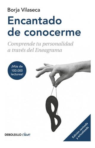 Imagen 1 de 7 de Encantado De Conocerme. - Borja Vilaseca - Ed Ampliada