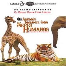 Os Animais Também São Seres Humanos - 1974 - Dublado - 92min