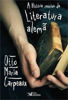 Livro História Concisa Da Literatura Alemã De Carpeaux Novo