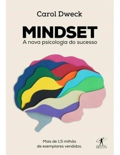 Livro Mindset A Nova Psicologia Do Sucesso - Objetiva