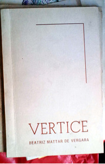 Vertice - Beatriz Mattar De Vergara - Fiore Cordoba 1998 21p