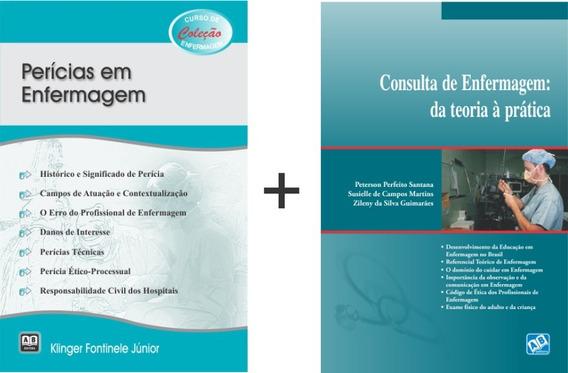 Perícias Em Enfermagem + Consulta De Enfermagem