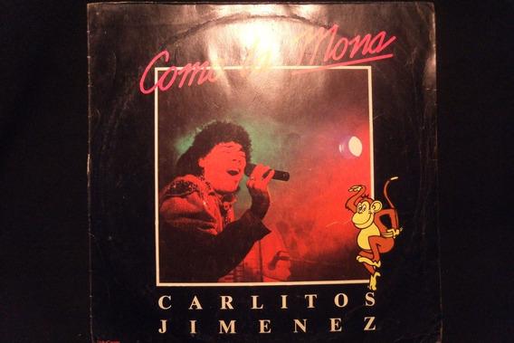 Carlitos Jimenez Como La Mona Vinilo Lp