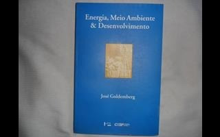 Livro Energia, Meio Ambiente & Desenvolvimento José Goldembe