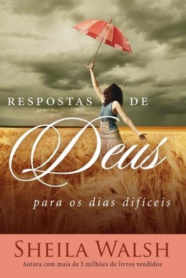 Respostas De Deus Para Os Dias Dificeis - 02 Ed