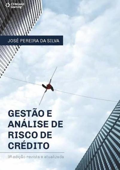 Gestao E Analise De Risco De Credito - 9ª Ed Revista E Atu