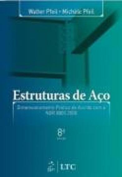 Estruturas De Aco - Editora Ltc