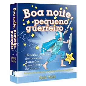 Livro Infantil - Boa Noite, Pequeno Guerreiro