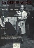 Depuracion 1943 1953 (tiempo De Memoria) - Lottman Herbert